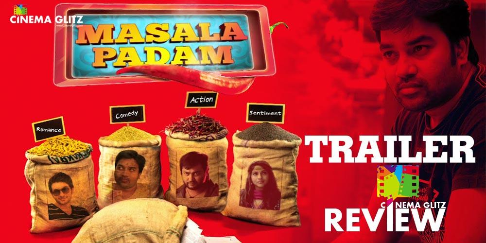 CinemaGlitz-Masala-Padam-Trailer-Review-01