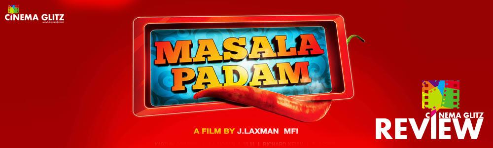 CinemaGlitz-Masala-Padam-Review-01
