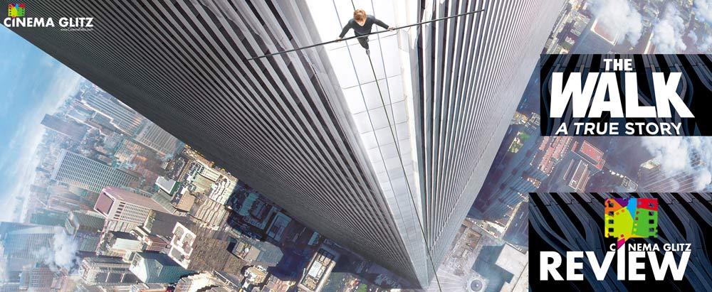 CinemaGlitz-The-Walk-Movie-Review-01