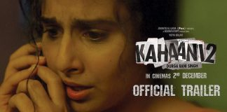 Kahaani 2 Trailer Review