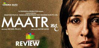 Maatr Movie Review
