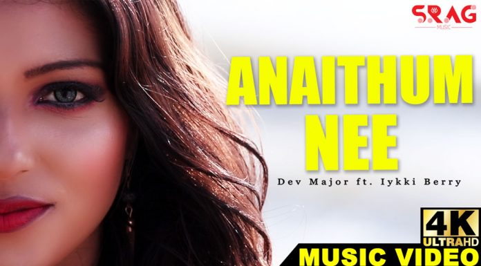 Anaithum Nee Music Video