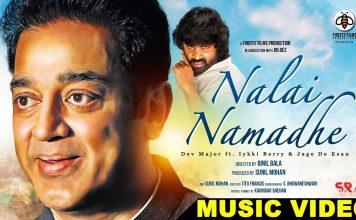 Nalai Namadhe Music Video Review