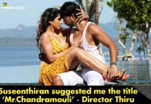 Director Thiru: Suseenthiran suggested me the title 'Mr.Chandramouli'