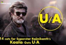 Fourteen cuts for Superstar Rajinikanth's Kaala!
