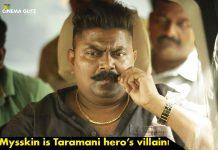 Mysskin is Taramani hero's villain!