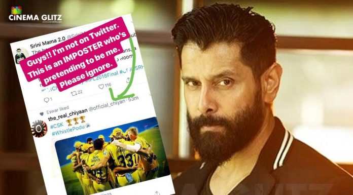 Chiyaan Vikram clarifies, he is not on Twitter!